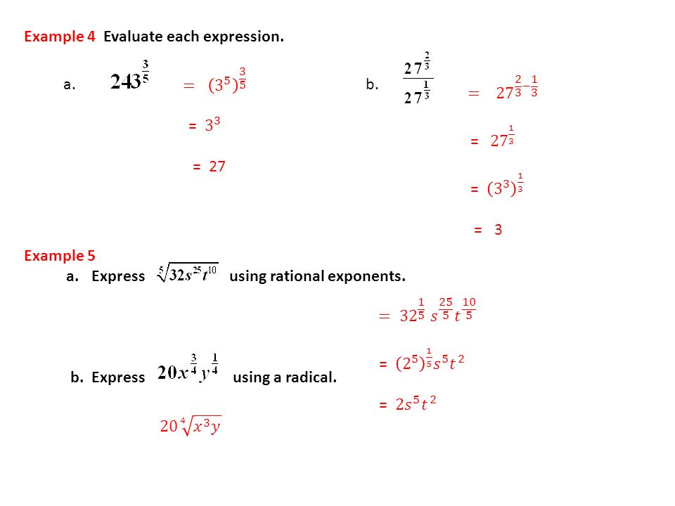Example 4 Evaluate each expression.