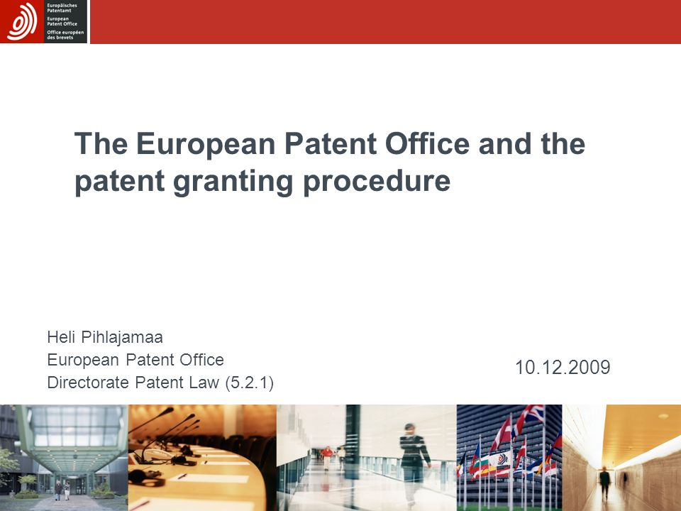 The European Patent Office and the patent granting procedure
