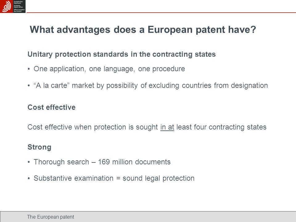 What advantages does a European patent have