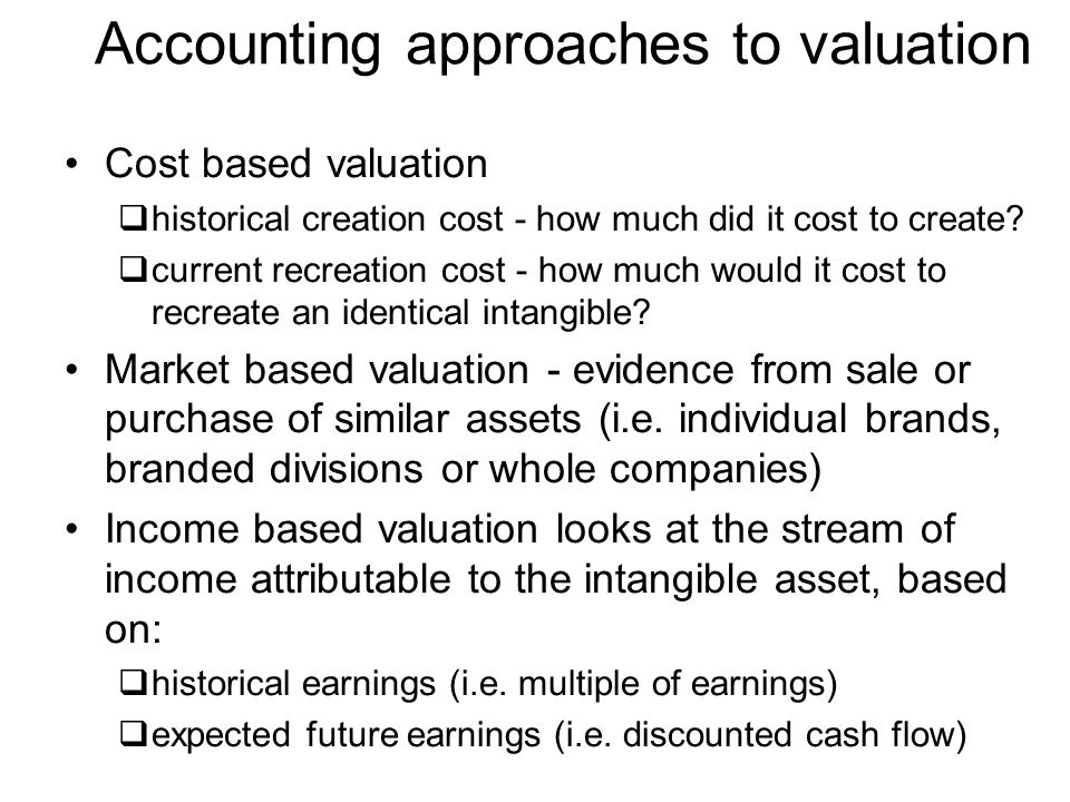 Accounting approaches to valuation
