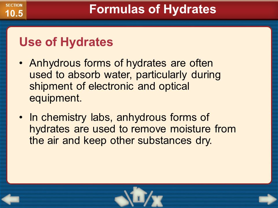 Formulas of Hydrates Use of Hydrates