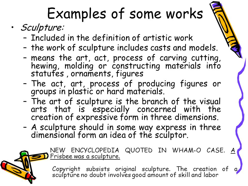 Examples of some works Sculpture: