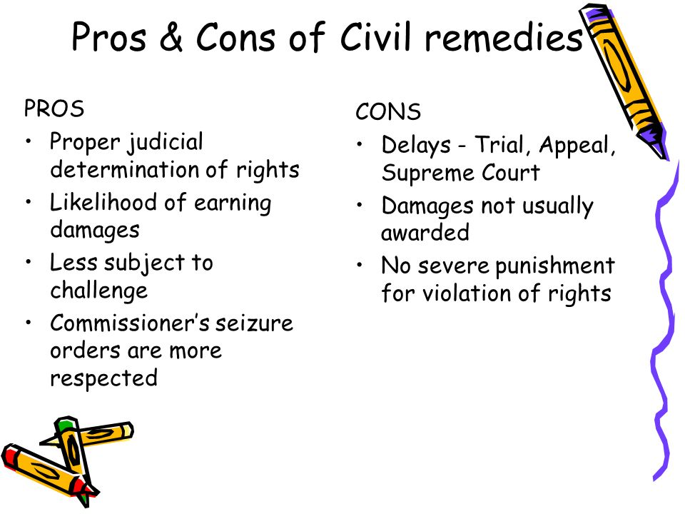 Pros & Cons of Civil remedies