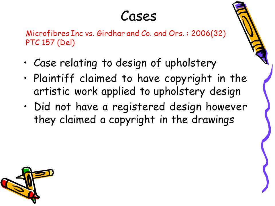 Cases Case relating to design of upholstery
