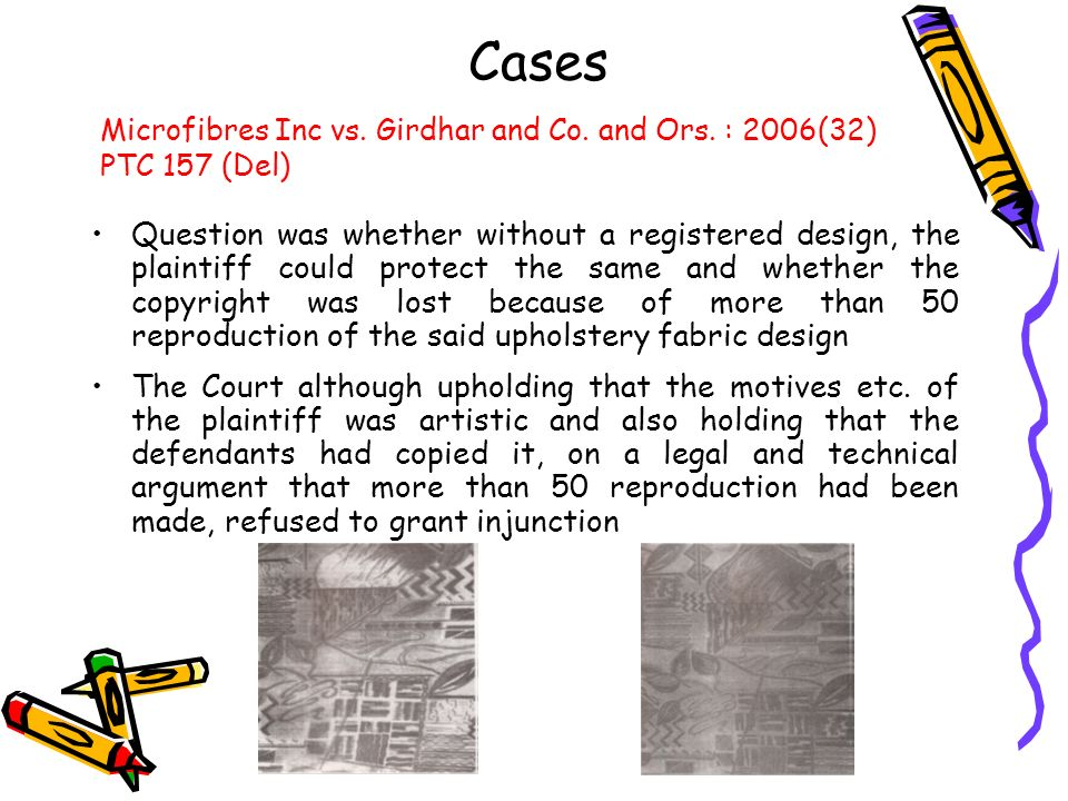 Cases Microfibres Inc vs. Girdhar and Co. and Ors. : 2006(32) PTC 157 (Del)