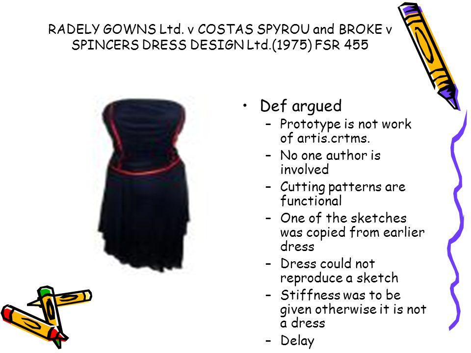 RADELY GOWNS Ltd. v COSTAS SPYROU and BROKE v SPINCERS DRESS DESIGN Ltd.(1975) FSR 455