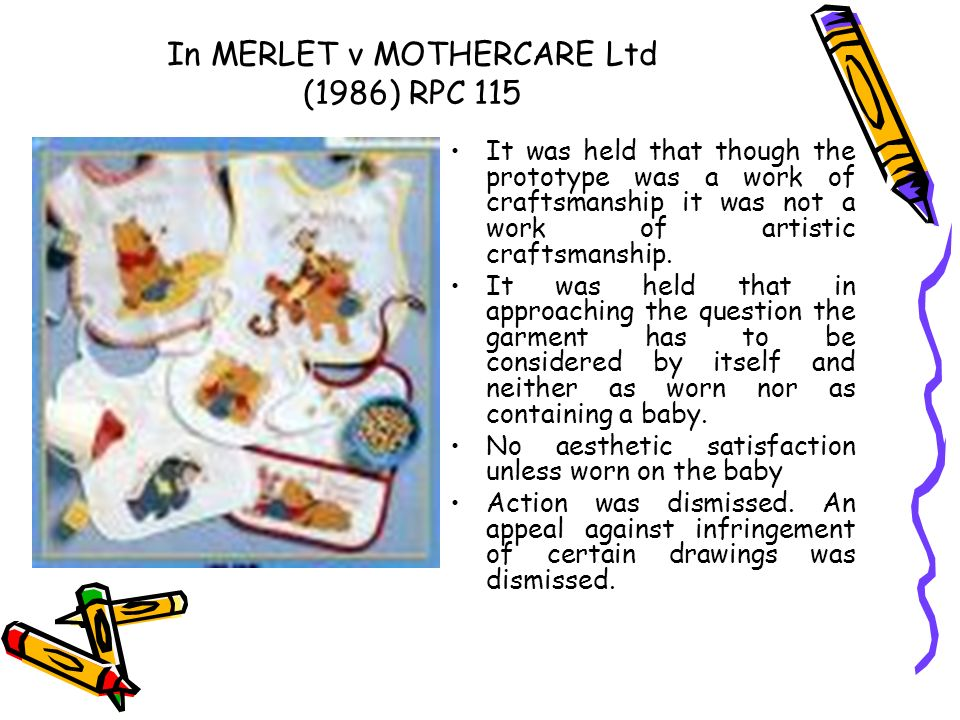 In MERLET v MOTHERCARE Ltd (1986) RPC 115