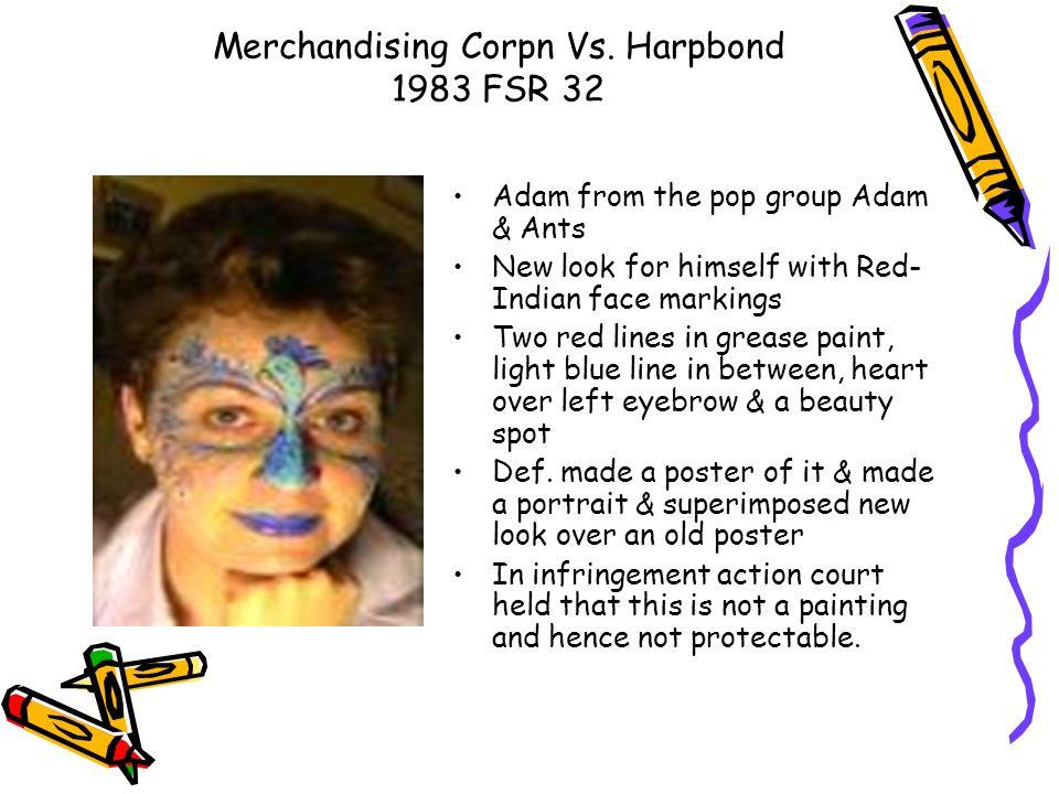 Merchandising Corpn Vs. Harpbond 1983 FSR 32