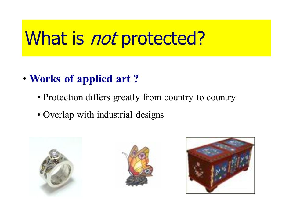 What is not protected Works of applied art