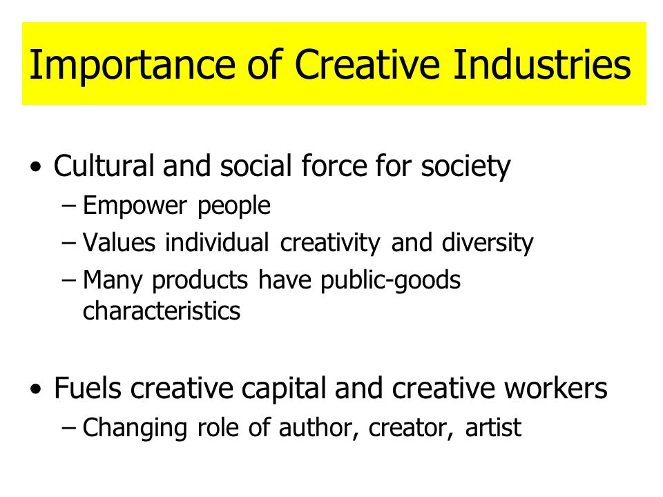 Importance of Creative Industries