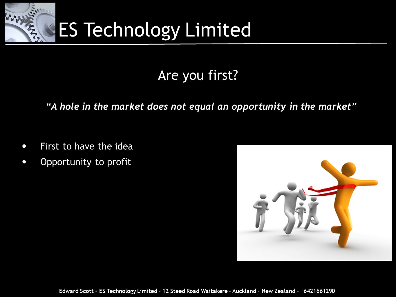 A hole in the market does not equal an opportunity in the market