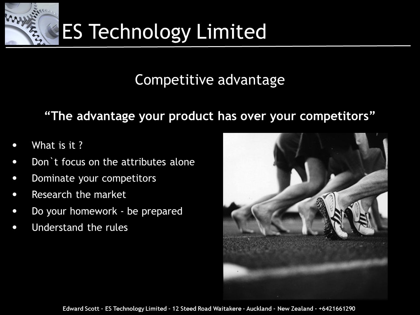 The advantage your product has over your competitors