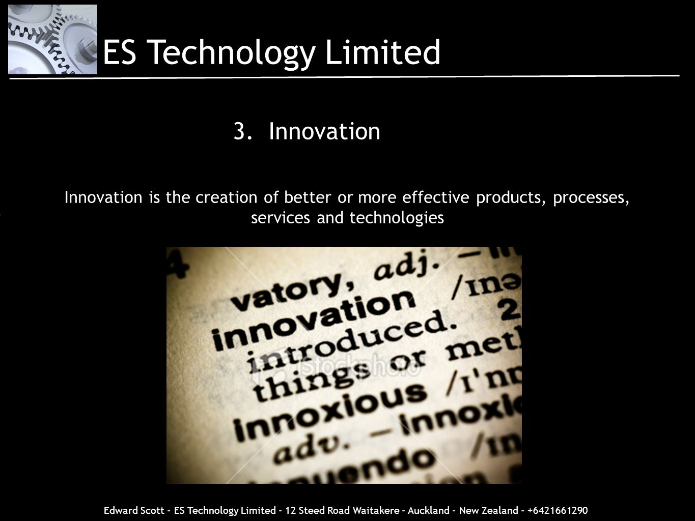 ES Technology Limited 3. Innovation