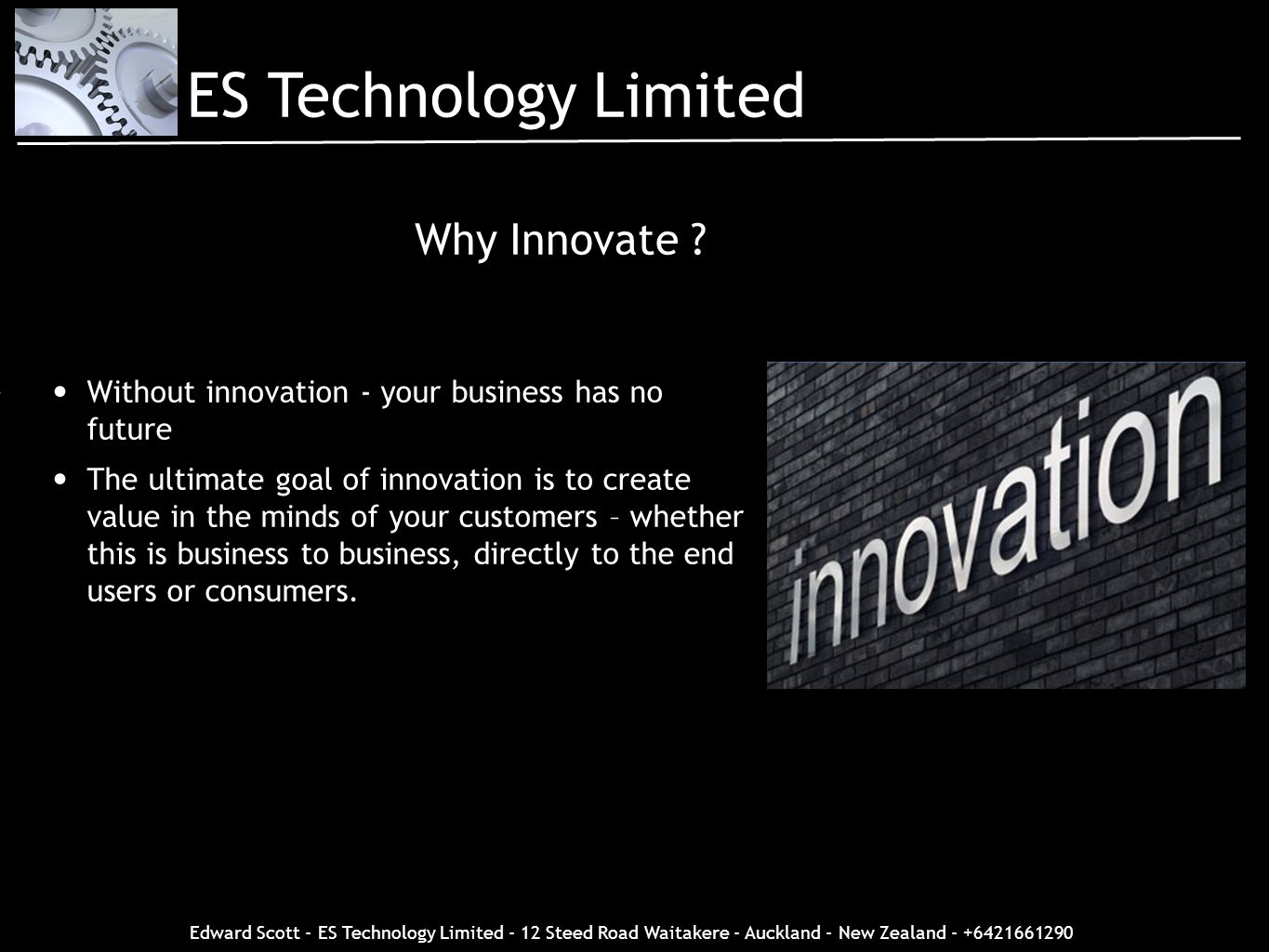ES Technology Limited Why Innovate