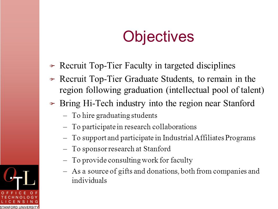 Objectives Recruit Top-Tier Faculty in targeted disciplines