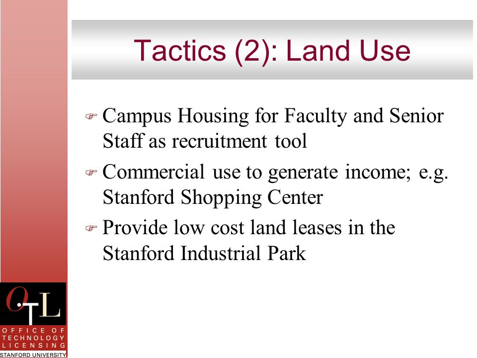 Tactics (2): Land Use Campus Housing for Faculty and Senior Staff as recruitment tool.