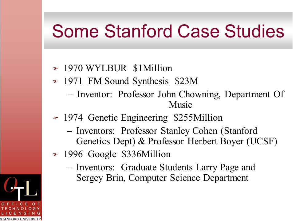 Some Stanford Case Studies