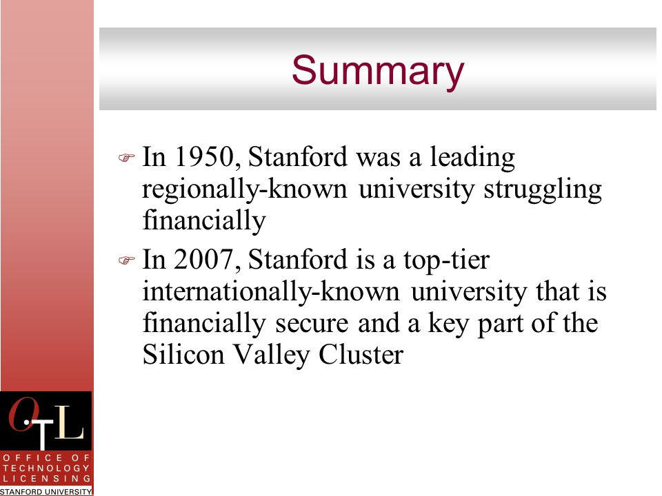 Summary In 1950, Stanford was a leading regionally-known university struggling financially.