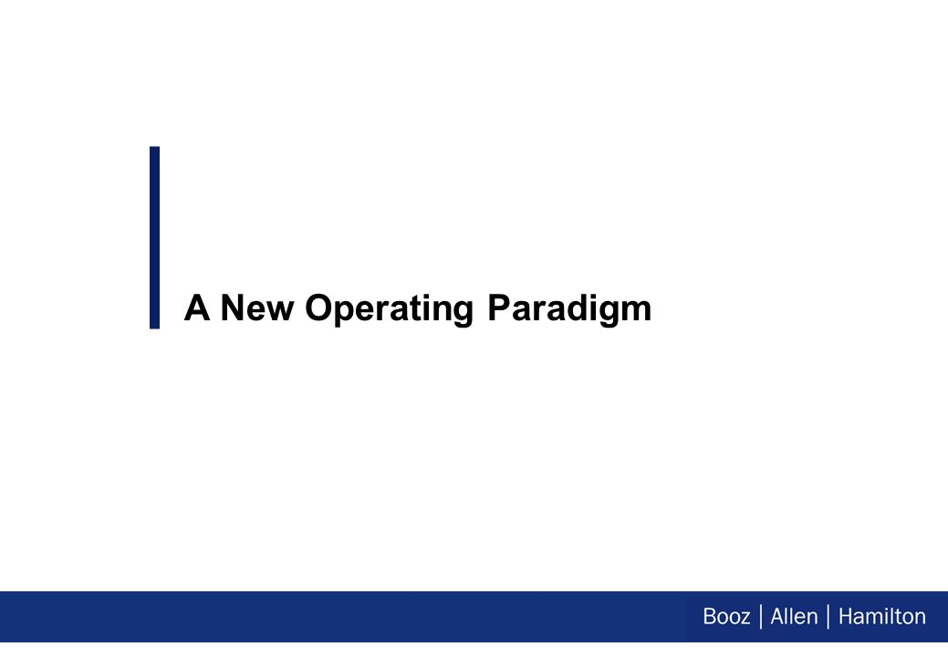 A New Operating Paradigm