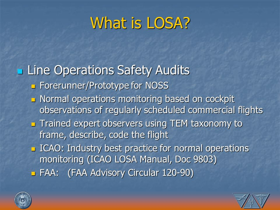 What is LOSA Line Operations Safety Audits