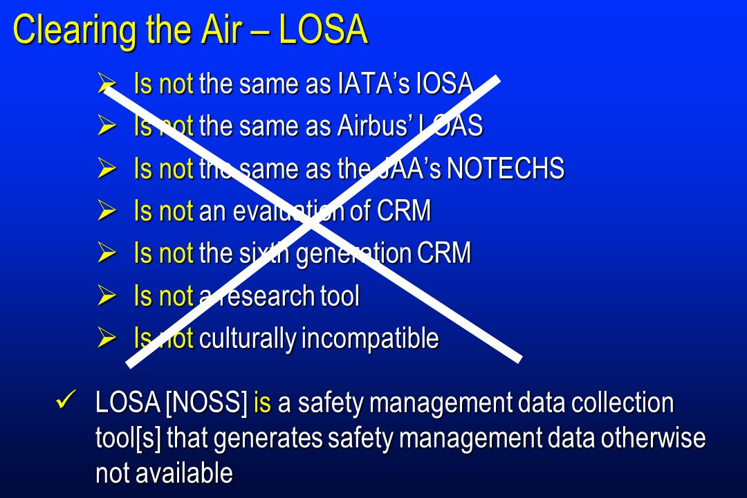 Clearing the Air – LOSA Is not the same as IATA's IOSA