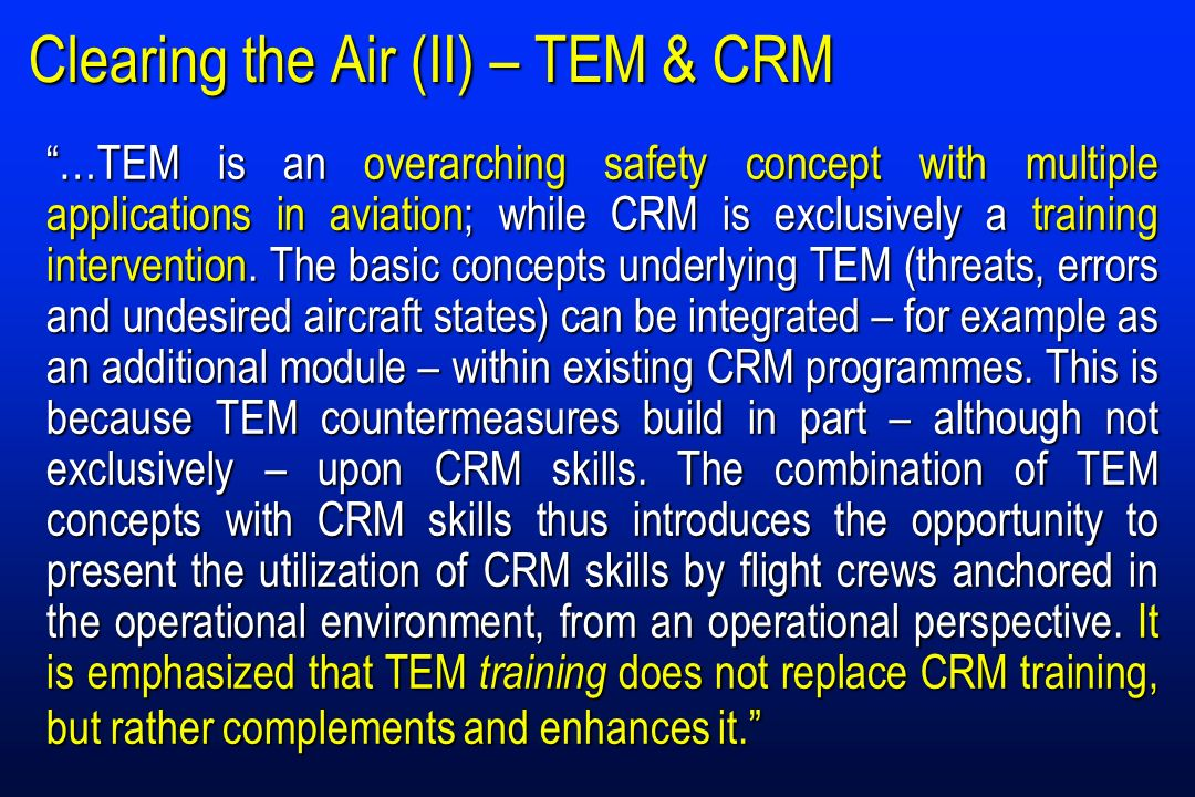 Clearing the Air (II) – TEM & CRM