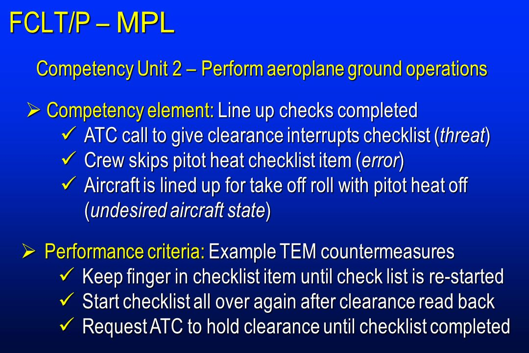 FCLT/P – MPL Competency Unit 2 – Perform aeroplane ground operations