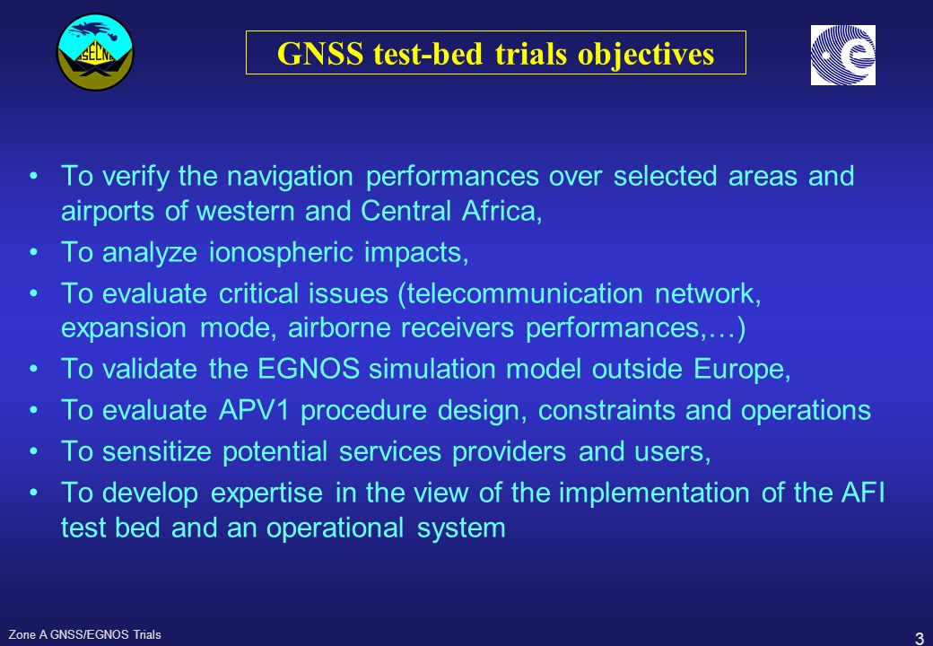 GNSS test-bed trials objectives