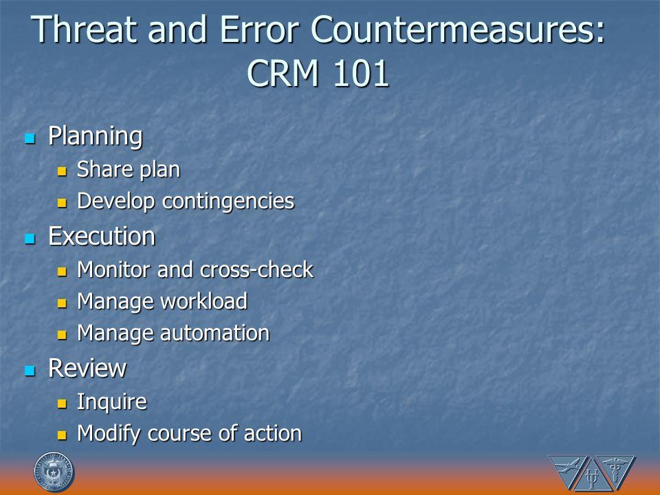 Threat and Error Countermeasures: CRM 101