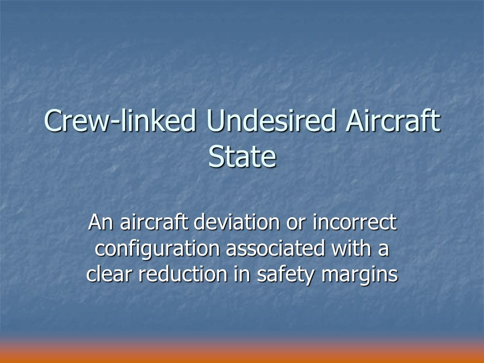 Crew-linked Undesired Aircraft State