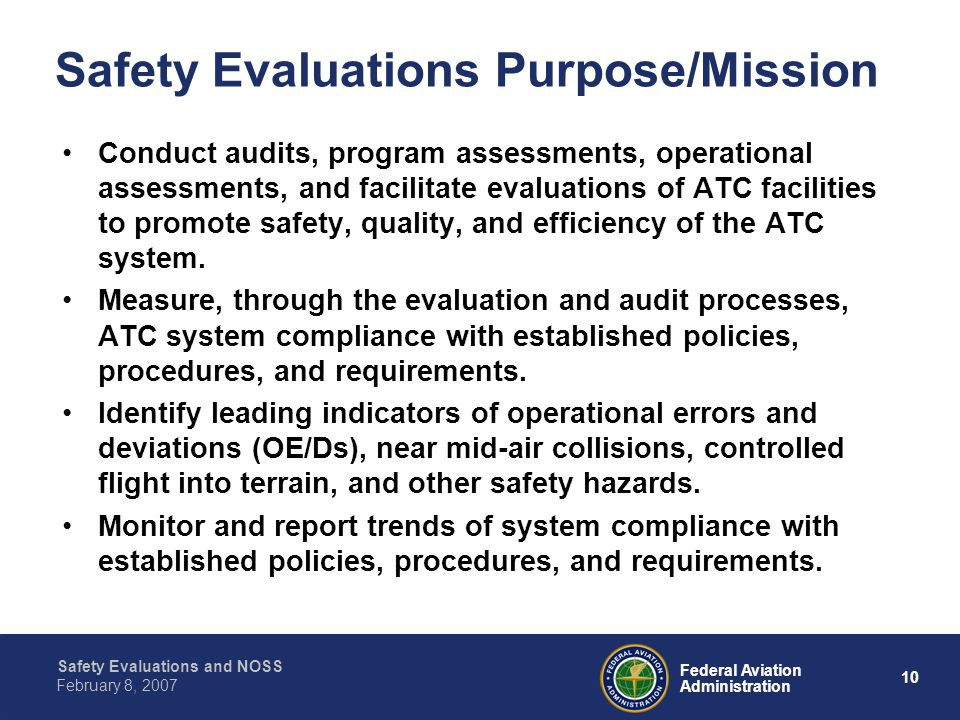 Safety Evaluations Purpose/Mission