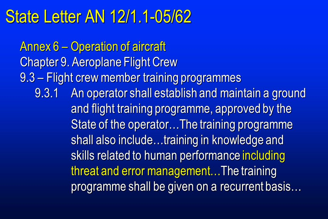 State Letter AN 12/1.1-05/62 Annex 6 – Operation of aircraft