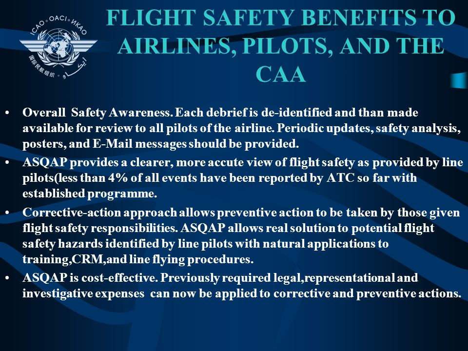 FLIGHT SAFETY BENEFITS TO AIRLINES, PILOTS, AND THE CAA