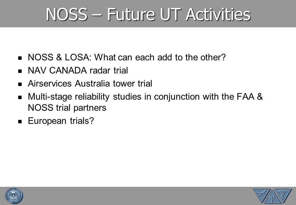 NOSS – Future UT Activities
