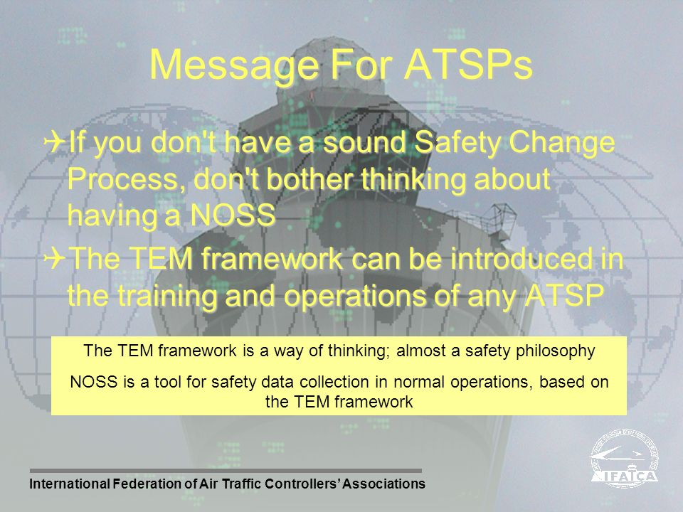 The TEM framework is a way of thinking; almost a safety philosophy
