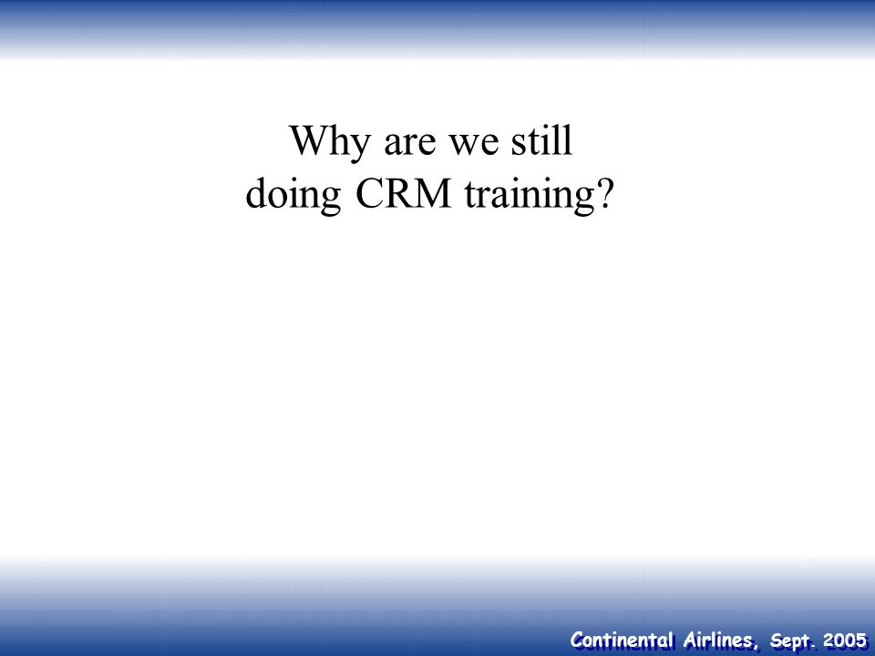 Why are we still doing CRM training