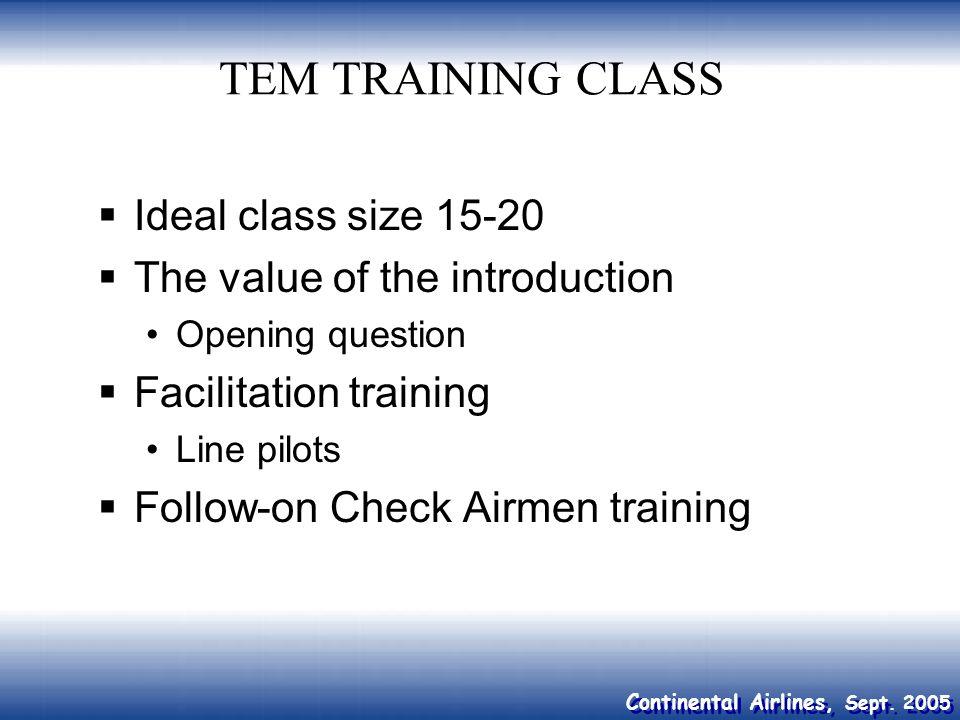 TEM TRAINING CLASS Ideal class size 15-20