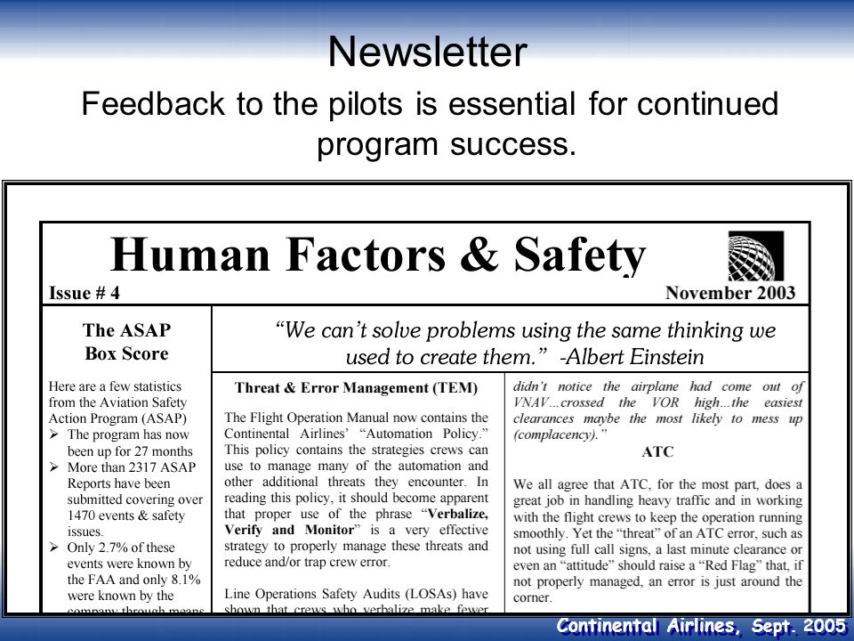 Feedback to the pilots is essential for continued program success.