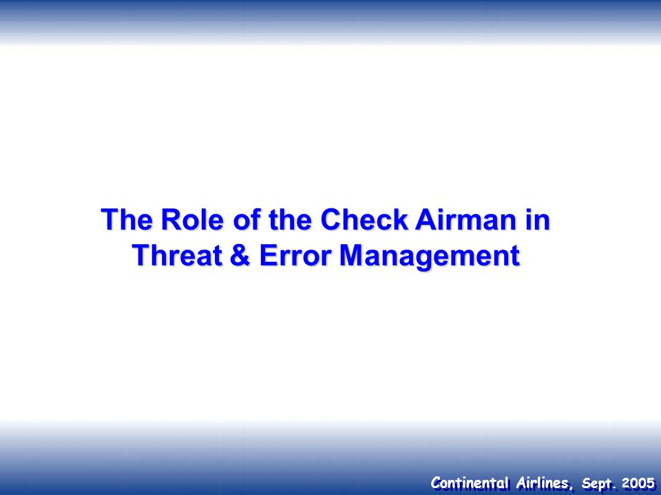 The Role of the Check Airman in Threat & Error Management