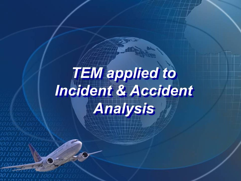TEM applied to Incident & Accident Analysis