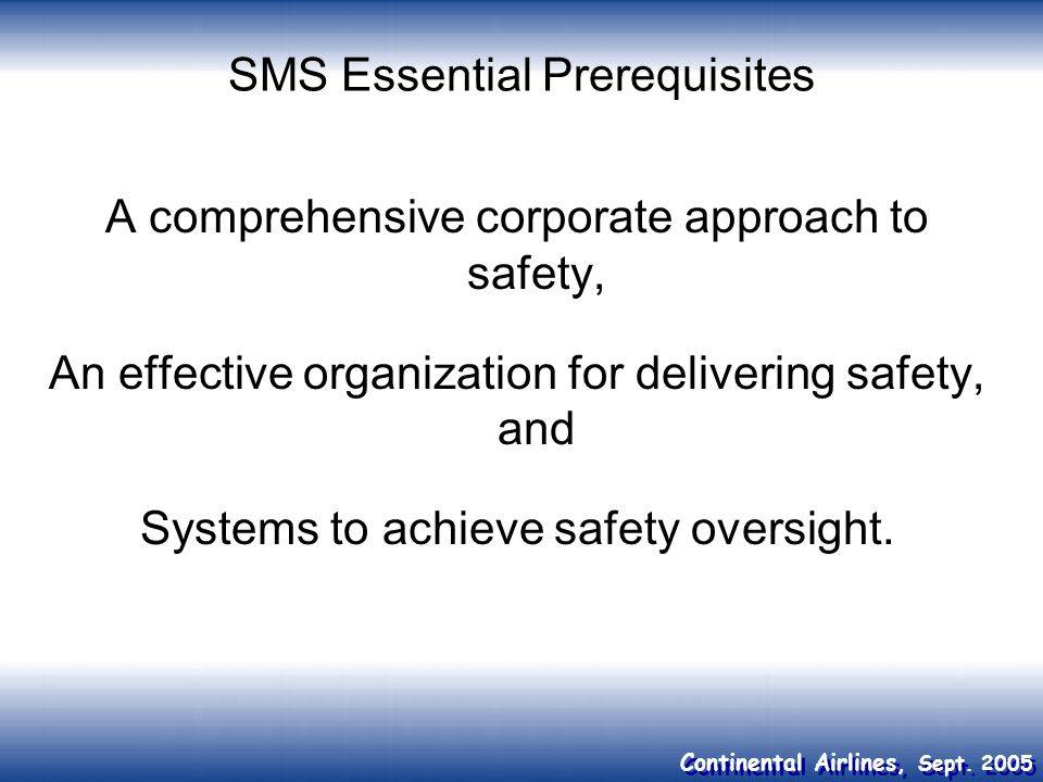 SMS Essential Prerequisites