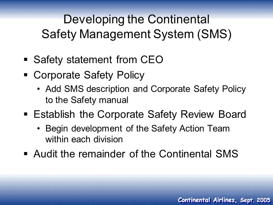 Developing the Continental Safety Management System (SMS)
