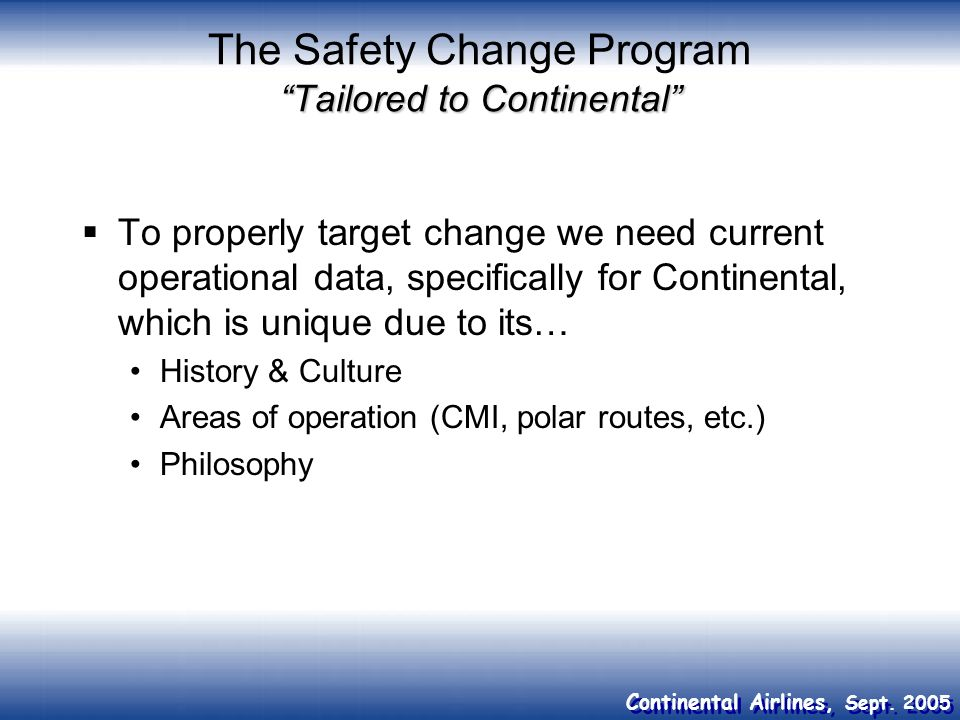 The Safety Change Program Tailored to Continental