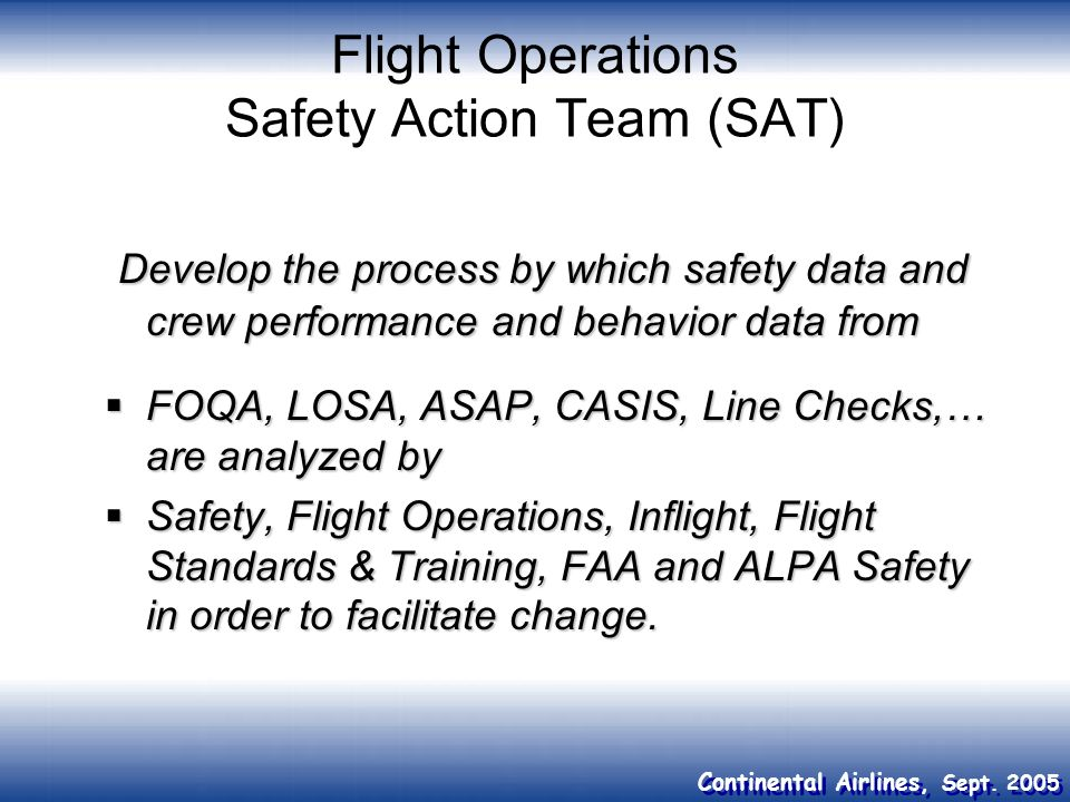 Flight Operations Safety Action Team (SAT)