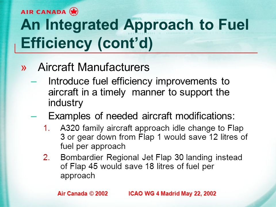An Integrated Approach to Fuel Efficiency (cont'd)