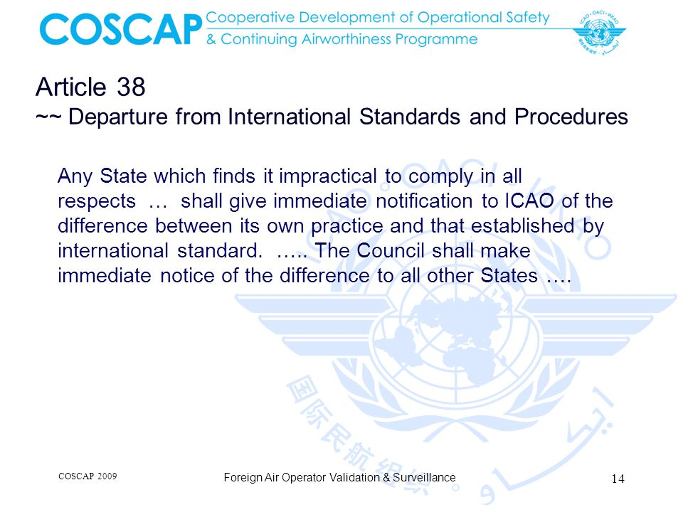 Article 38 ~~ Departure from International Standards and Procedures