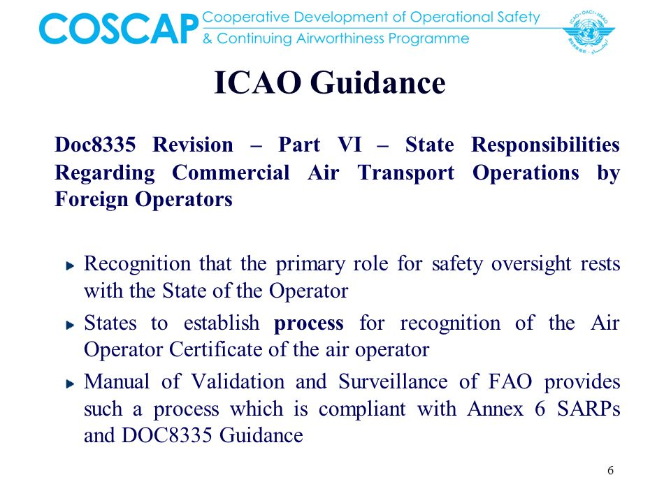 ICAO Guidance Doc8335 Revision – Part VI – State Responsibilities Regarding Commercial Air Transport Operations by Foreign Operators.