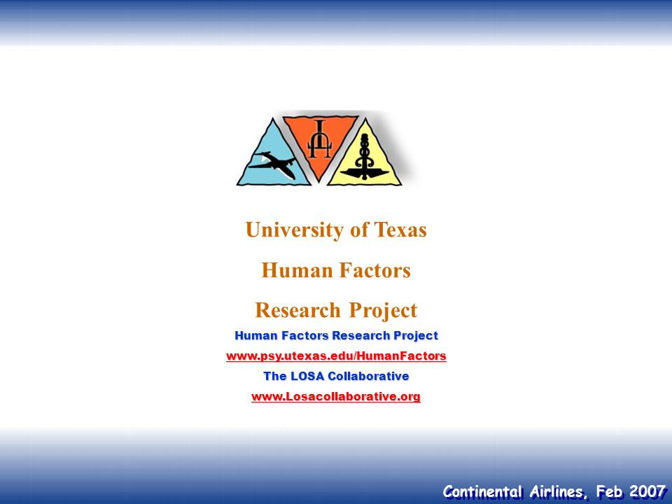 University of Texas Human Factors Research Project