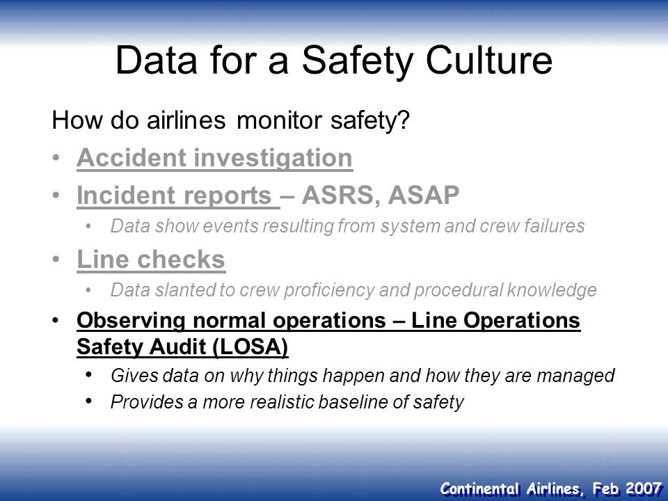 Data for a Safety Culture