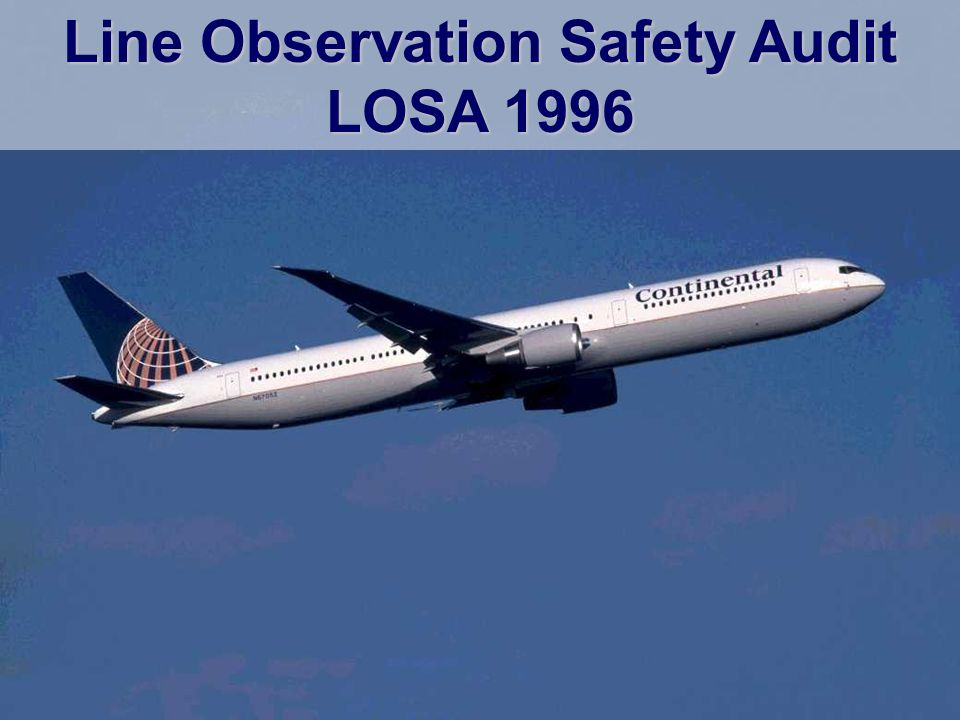 Line Observation Safety Audit LOSA 1996